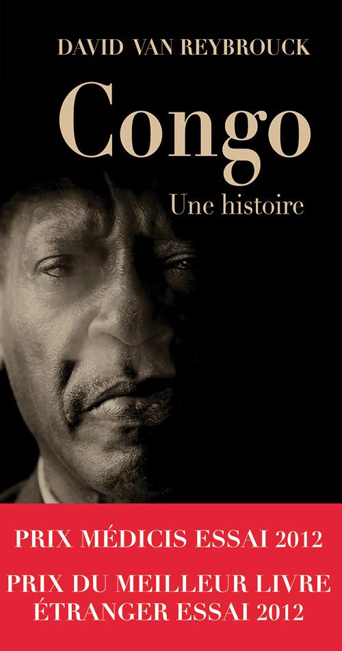 Congo, une histoire - David Van Reybrouck