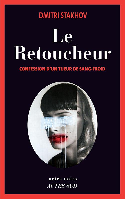 Le Retoucheur - Dimitri Stakhov