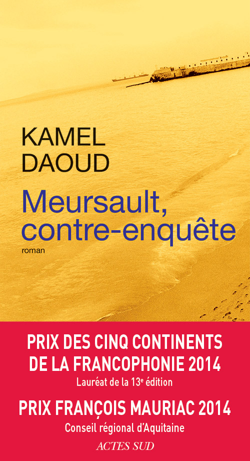 Kamel Daoud - Meursault contre-enquête