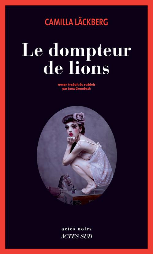 """Résultat de recherche d'images pour """"Le dompteur de Lion de Camilla Läckberg"""""""