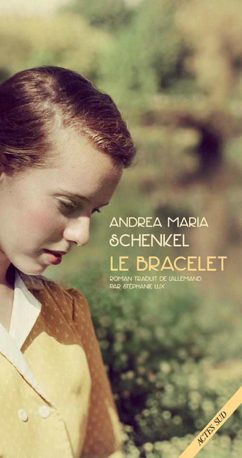 Le Bracelet Actes Sud
