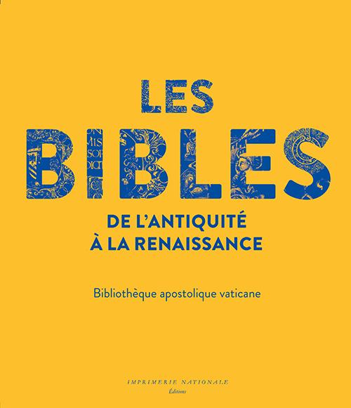 Les Bibles De Lantiquité à La Renaissance Actes Sud
