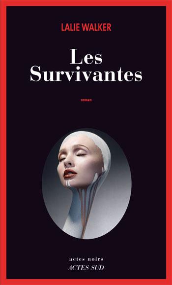 Les survivantes - Lalie Walker