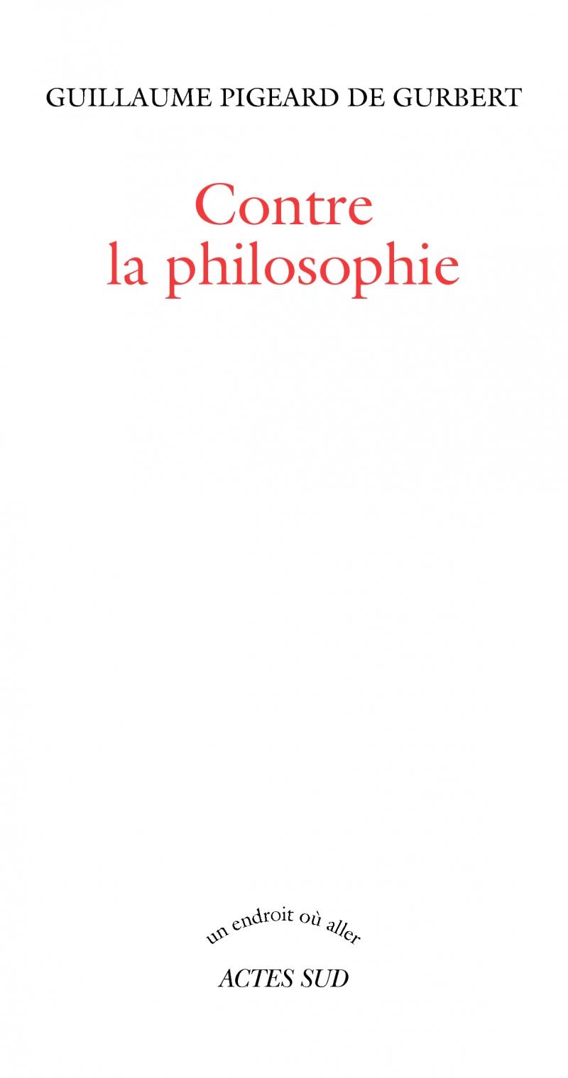 Contre la philosophie