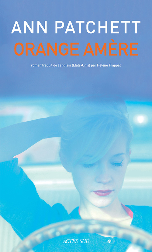 Orange amère d'Ann Patchett 9782330118051