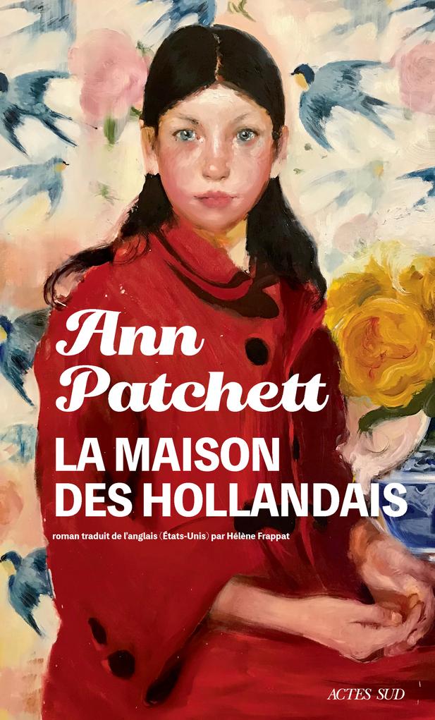 La Maison des Hollandais d'Ann Patchett 9782330144401