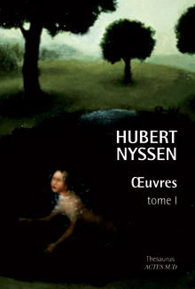 Hubert NYSSEN - Oeuvres - tome I
